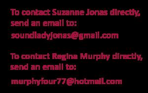 Contact Suzanne or Regina